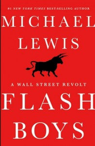 Flash Boys: High Frequency Trading Exposed