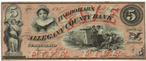 An Allegany County Bank five dollar bill from the 19th Century.