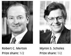 Robert Merton, Myron Scholes